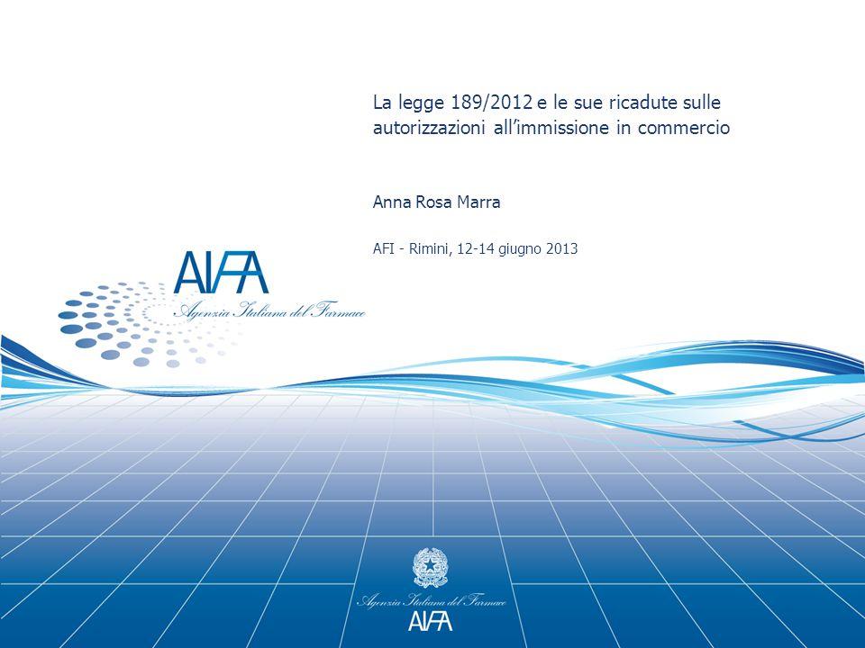 La legge 189/2012 e le sue ricadute sulle autorizzazioni all'immissione in commercio