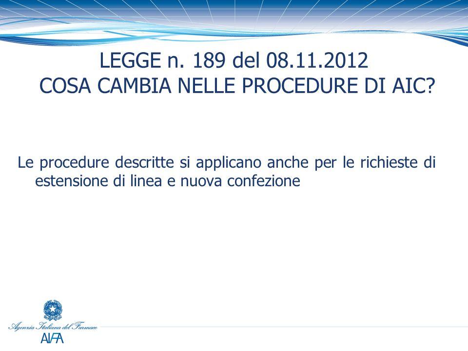 LEGGE n. 189 del 08.11.2012 COSA CAMBIA NELLE PROCEDURE DI AIC