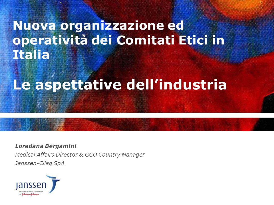Nuova organizzazione ed operatività dei Comitati Etici in Italia Le aspettative dell'industria