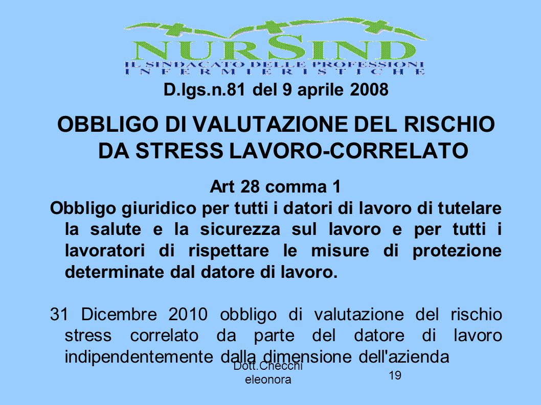 OBBLIGO DI VALUTAZIONE DEL RISCHIO DA STRESS LAVORO-CORRELATO