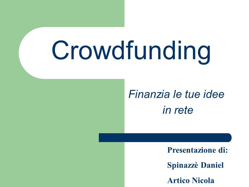 Finanzia le tue idee in rete