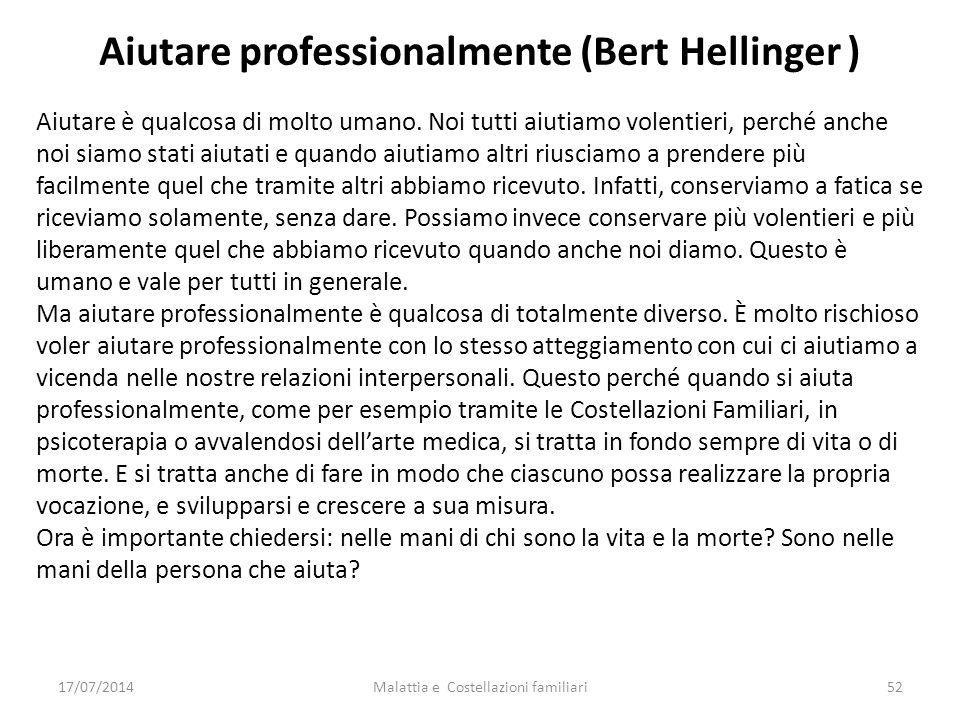 Aiutare professionalmente (Bert Hellinger )