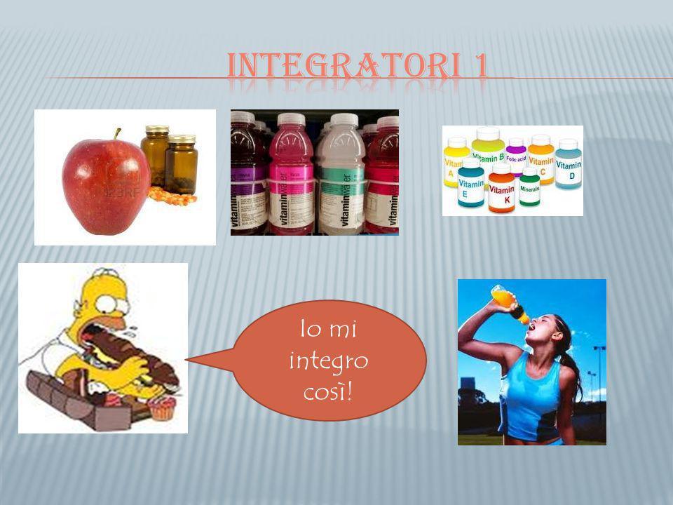 Integratori 1 Io mi integro così!