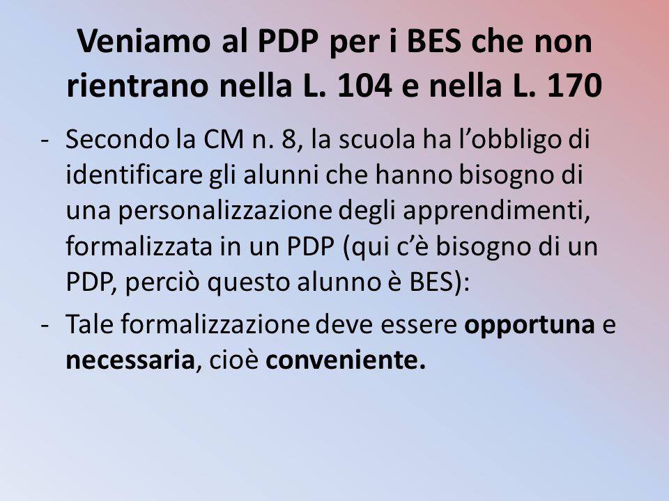 Veniamo al PDP per i BES che non rientrano nella L. 104 e nella L. 170