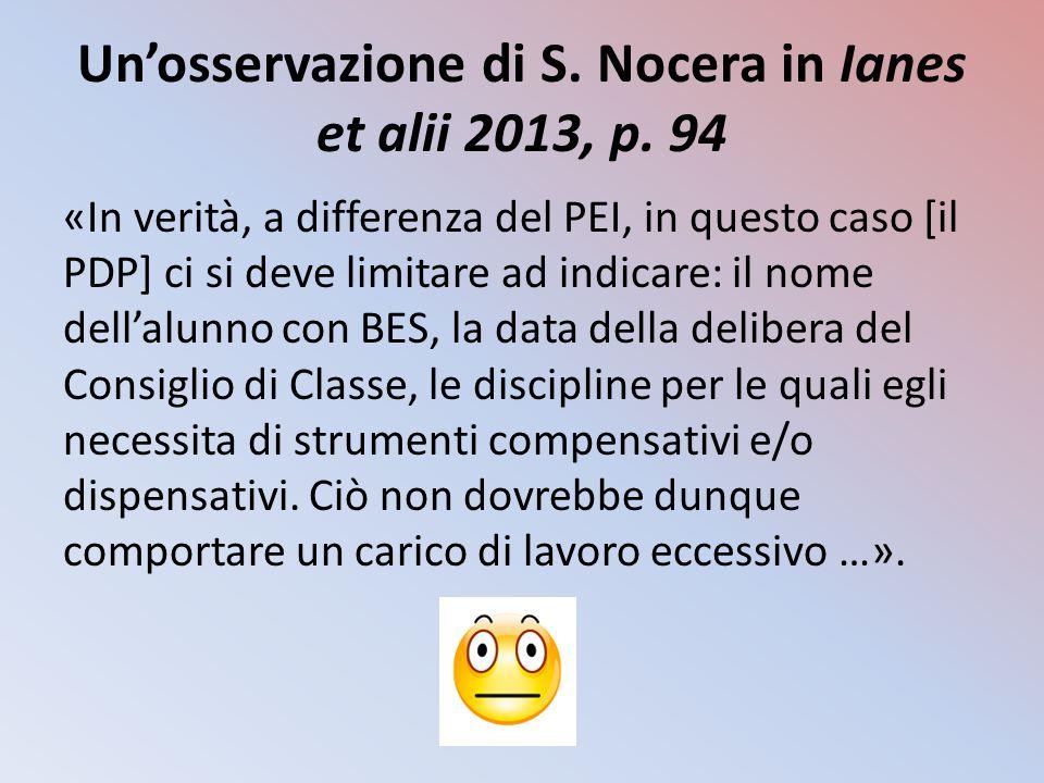 Un'osservazione di S. Nocera in Ianes et alii 2013, p. 94