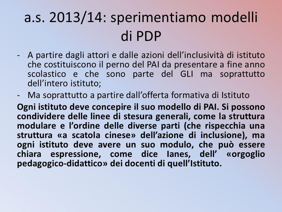 a.s. 2013/14: sperimentiamo modelli di PDP