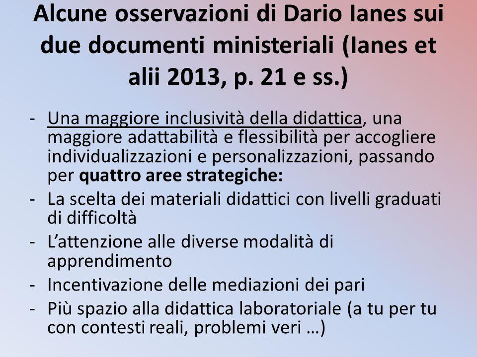 Alcune osservazioni di Dario Ianes sui due documenti ministeriali (Ianes et alii 2013, p. 21 e ss.)