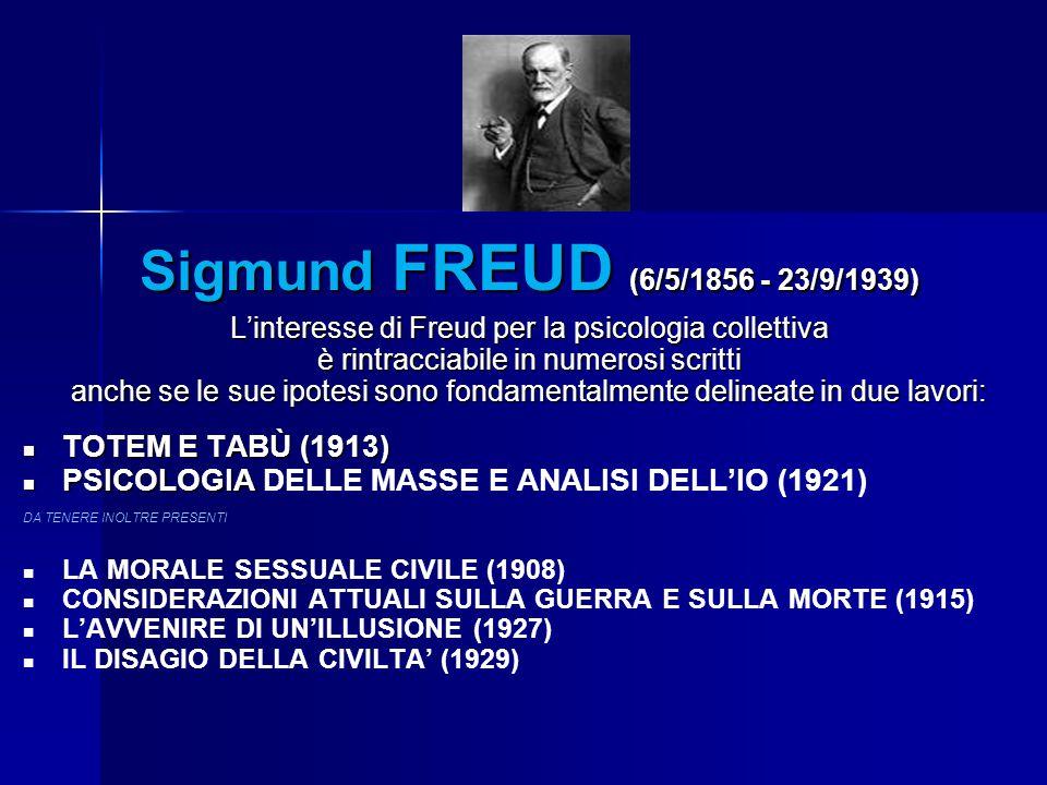 Sigmund FREUD (6/5/1856 - 23/9/1939) TOTEM E TABÙ (1913)