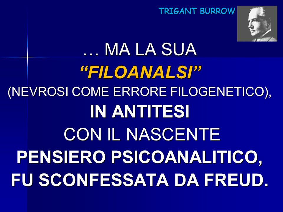 PENSIERO PSICOANALITICO, FU SCONFESSATA DA FREUD.