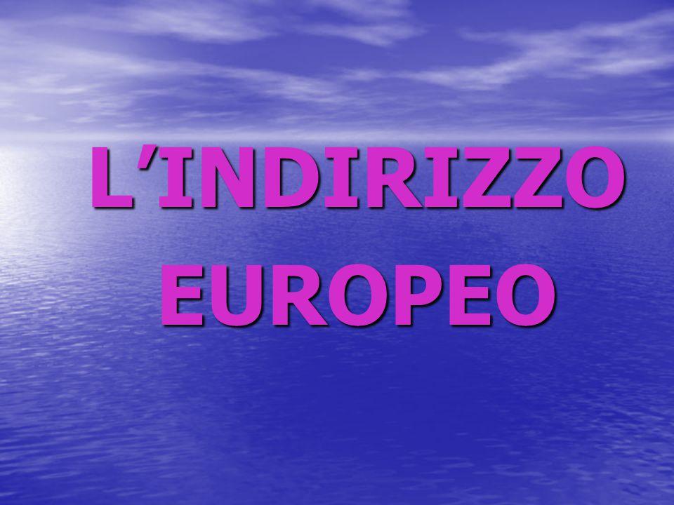 L'INDIRIZZO EUROPEO