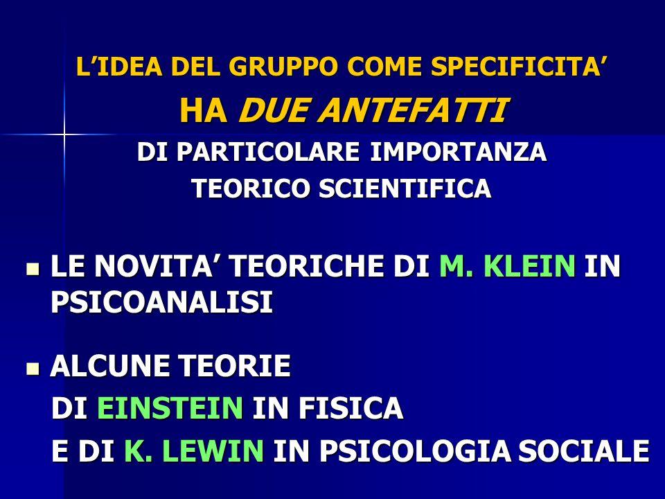 L'IDEA DEL GRUPPO COME SPECIFICITA' DI PARTICOLARE IMPORTANZA