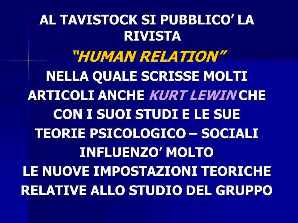 HUMAN RELATION AL TAVISTOCK SI PUBBLICO' LA RIVISTA