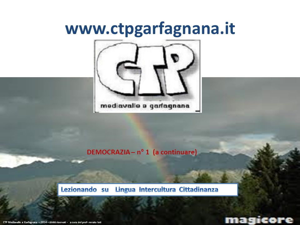 www.ctpgarfagnana.it DEMOCRAZIA – n° 1 (a continuare)