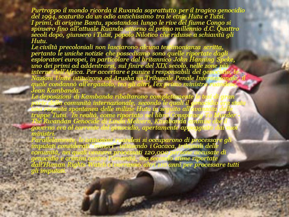 Purtroppo il mondo ricorda il Rwanda soprattutto per il tragico genocidio del 1994, scaturito da un odio antichissimo tra le etnie Hutu e Tutsi.
