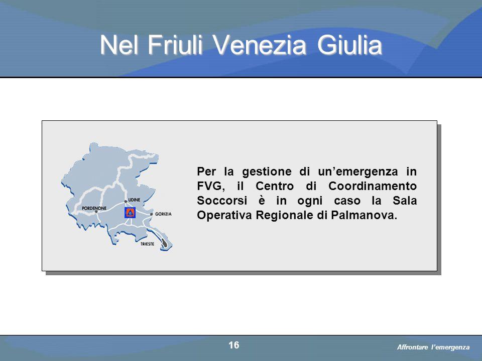Nel Friuli Venezia Giulia