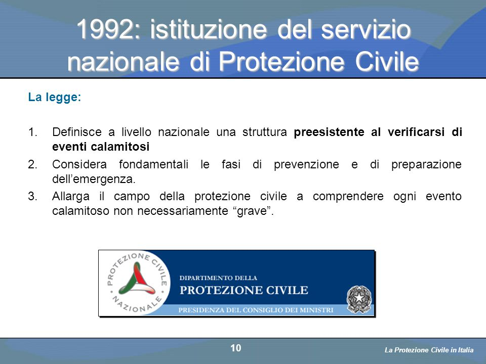 1992: istituzione del servizio nazionale di Protezione Civile
