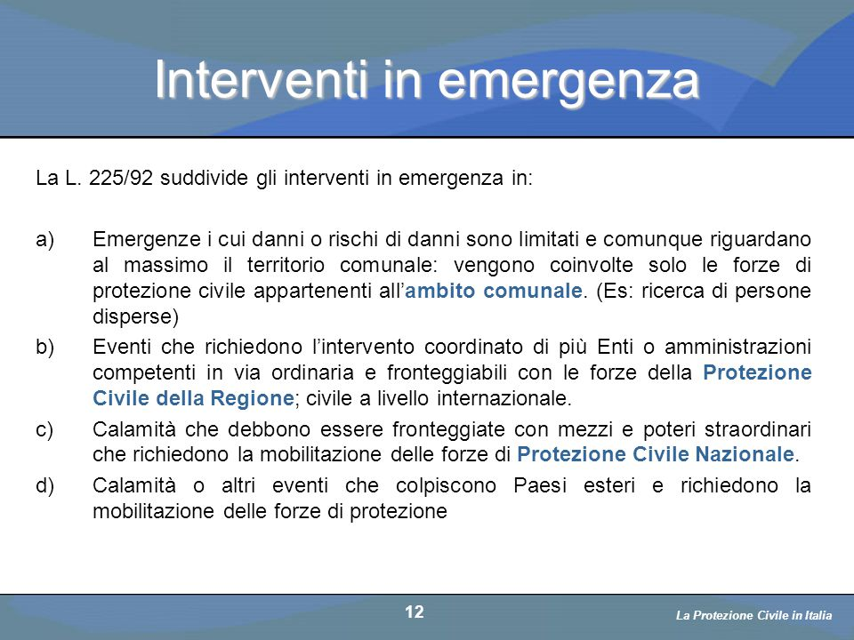Interventi in emergenza
