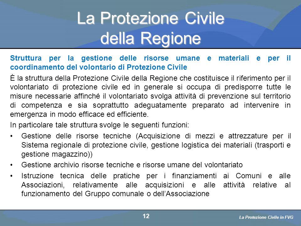 La Protezione Civile della Regione