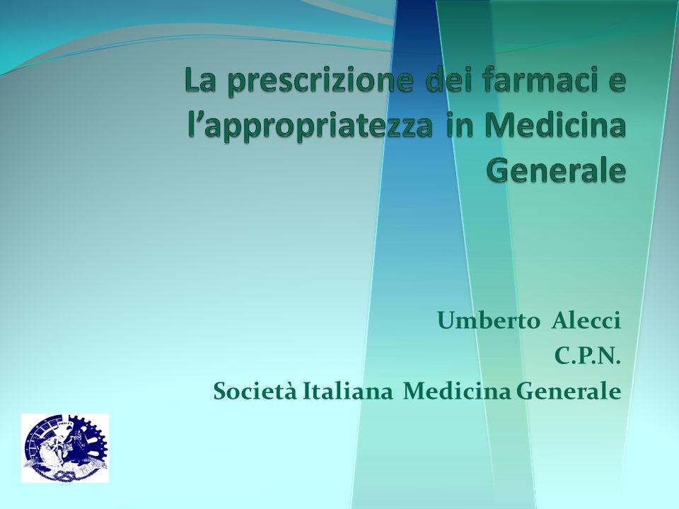 La prescrizione dei farmaci e l'appropriatezza in Medicina Generale