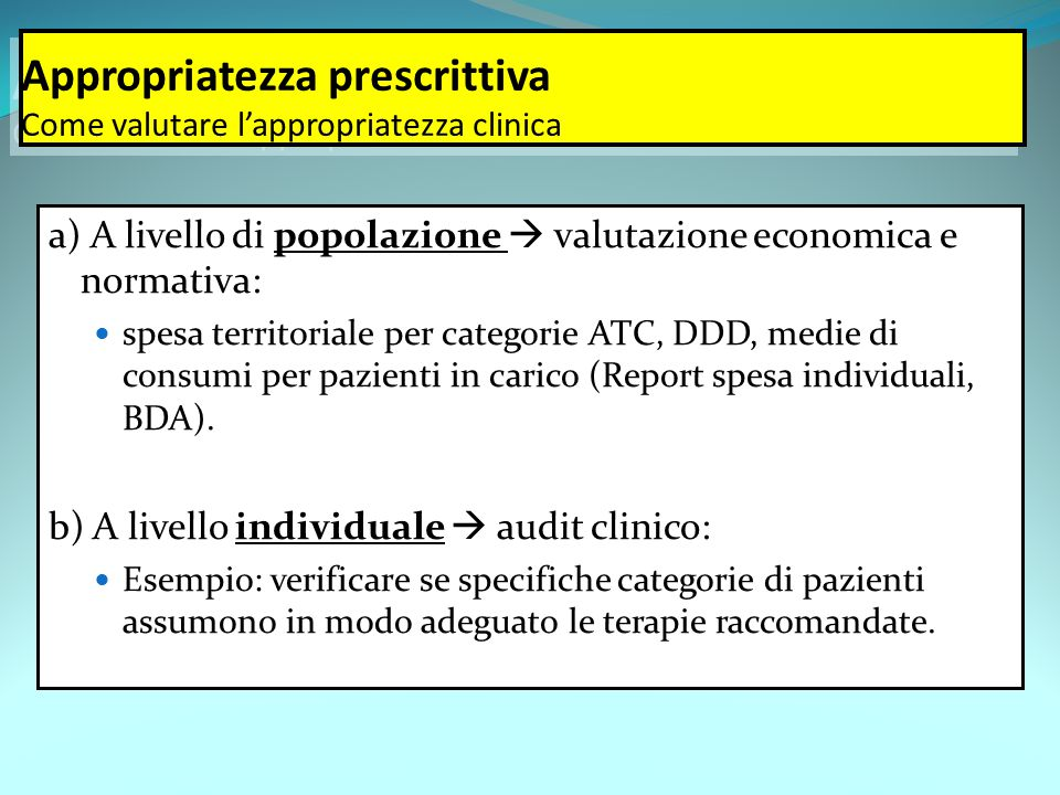 Appropriatezza prescrittiva Come valutare l'appropriatezza clinica