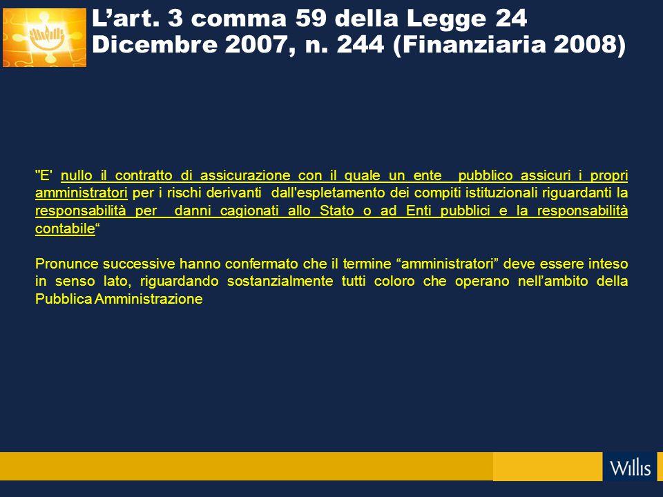 L'art. 3 comma 59 della Legge 24 Dicembre 2007, n