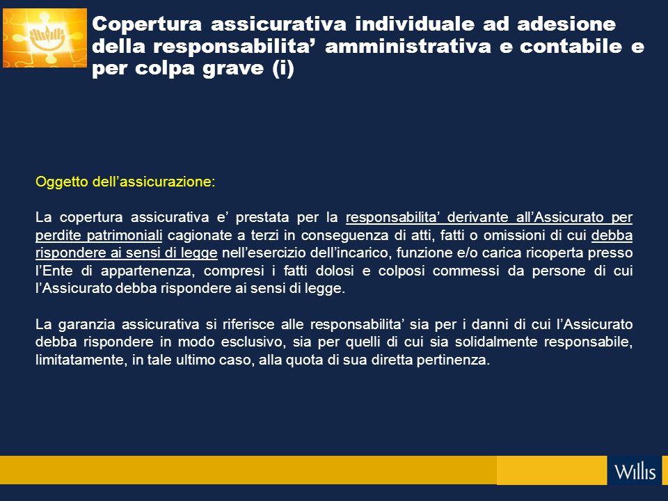 Copertura assicurativa individuale ad adesione della responsabilita' amministrativa e contabile e per colpa grave (i)