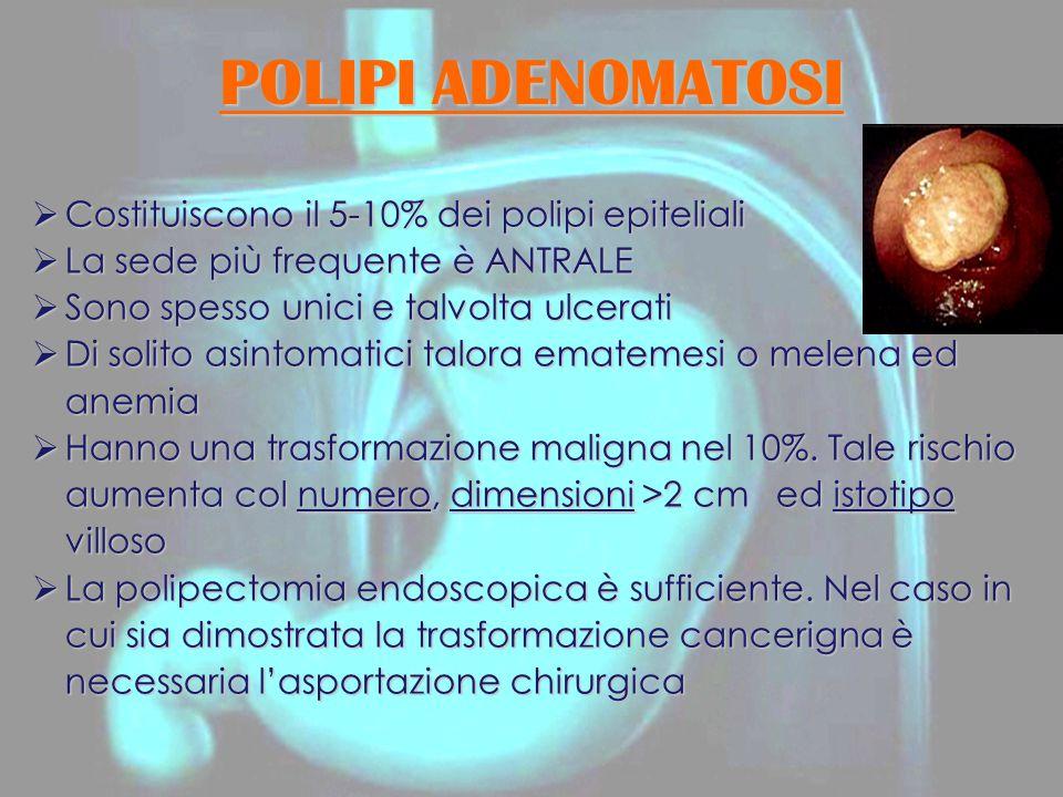 POLIPI ADENOMATOSI Costituiscono il 5-10% dei polipi epiteliali
