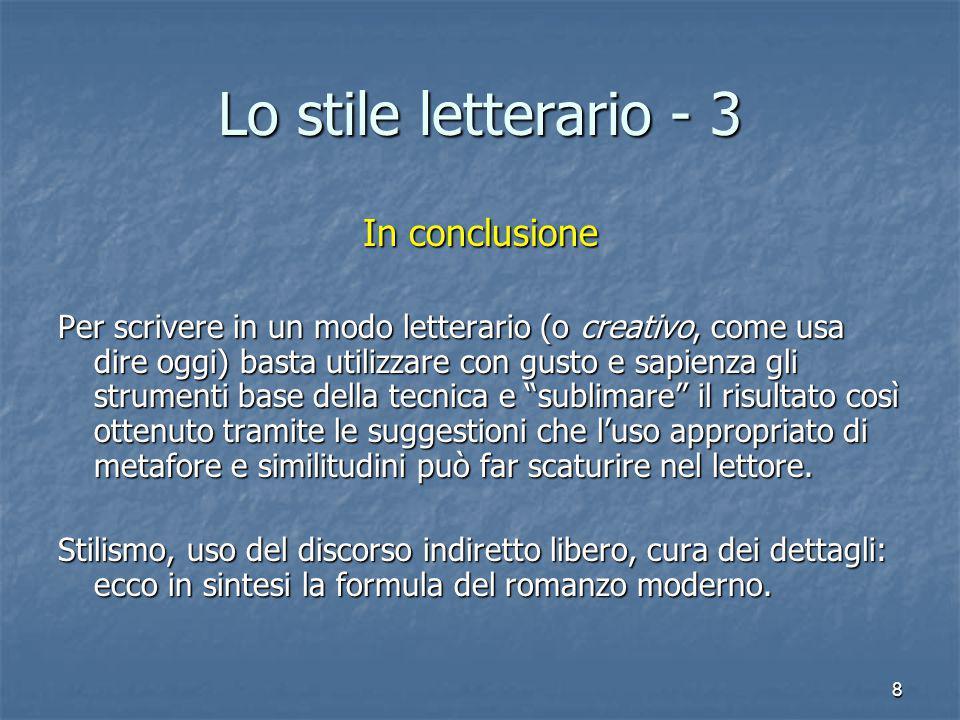 Lo stile letterario - 3 In conclusione