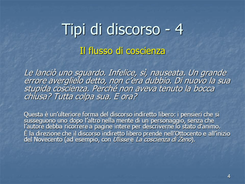 Tipi di discorso - 4 Il flusso di coscienza