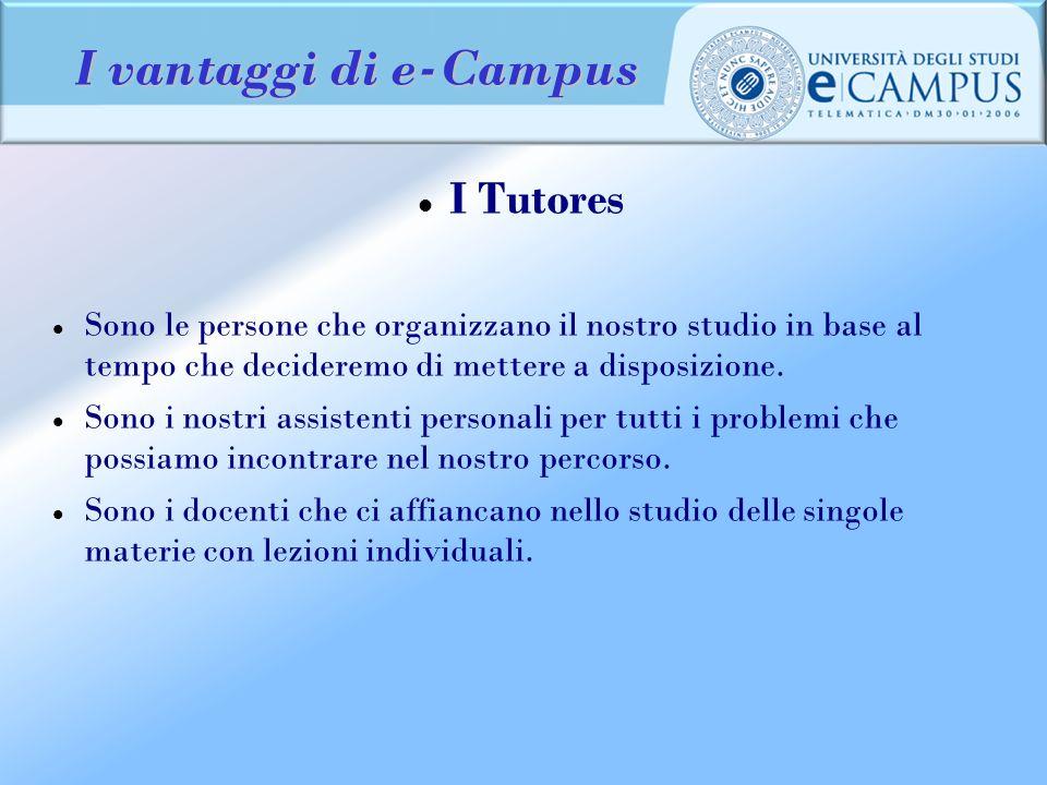 I vantaggi di e-Campus I Tutores