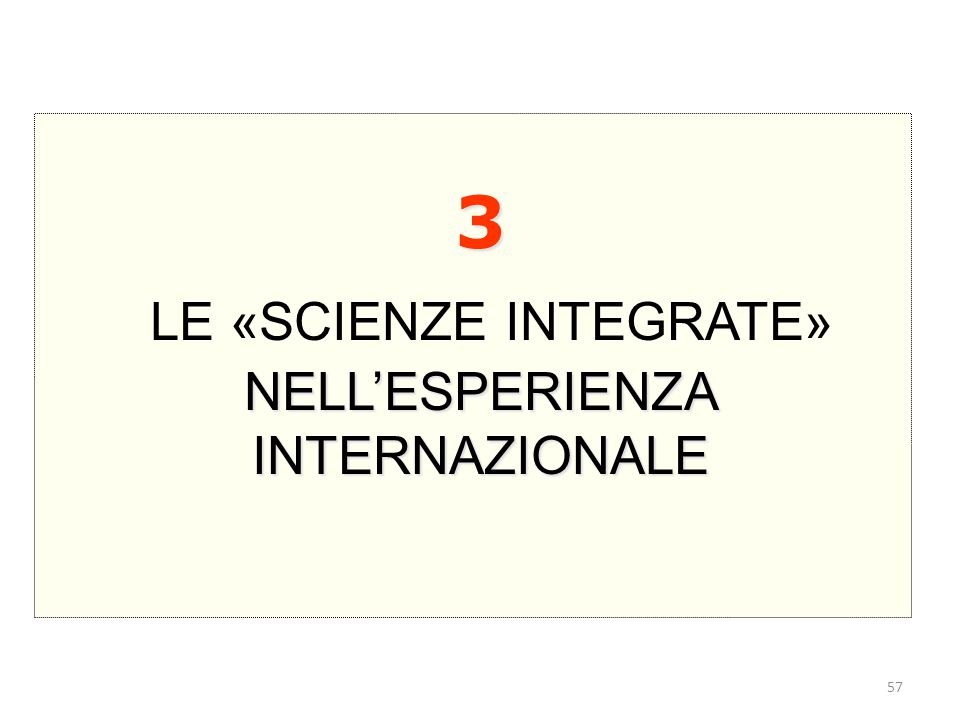 LE «SCIENZE INTEGRATE»