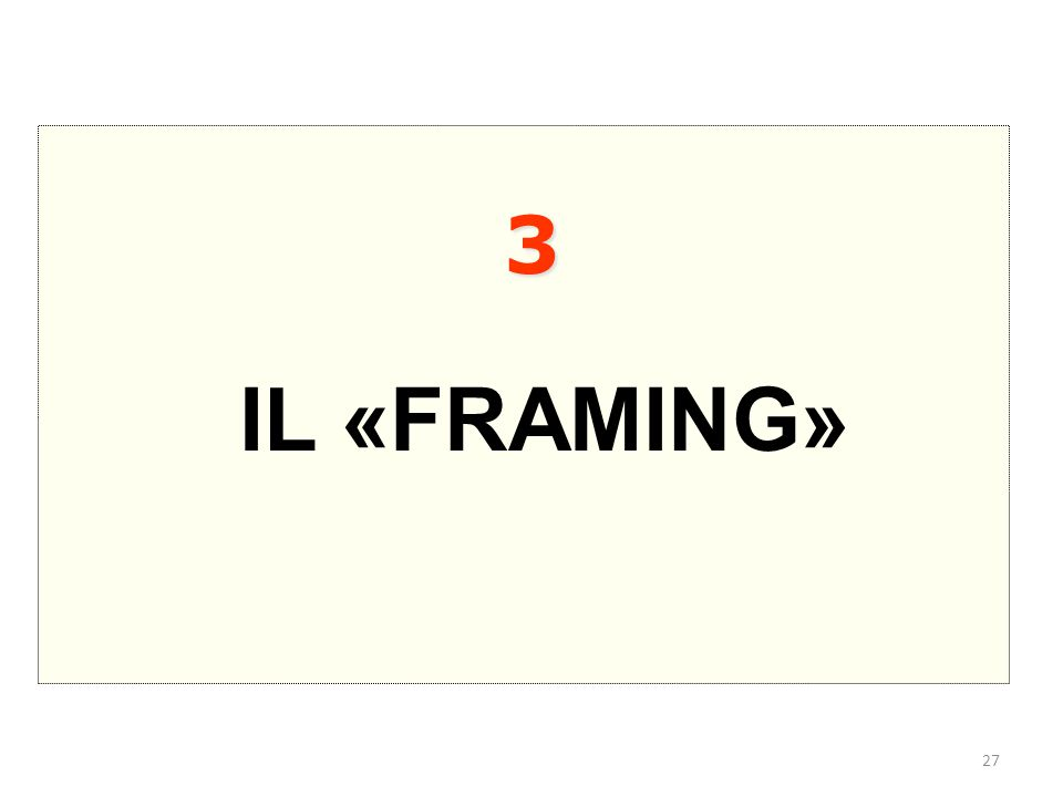 3 IL «FRAMING»