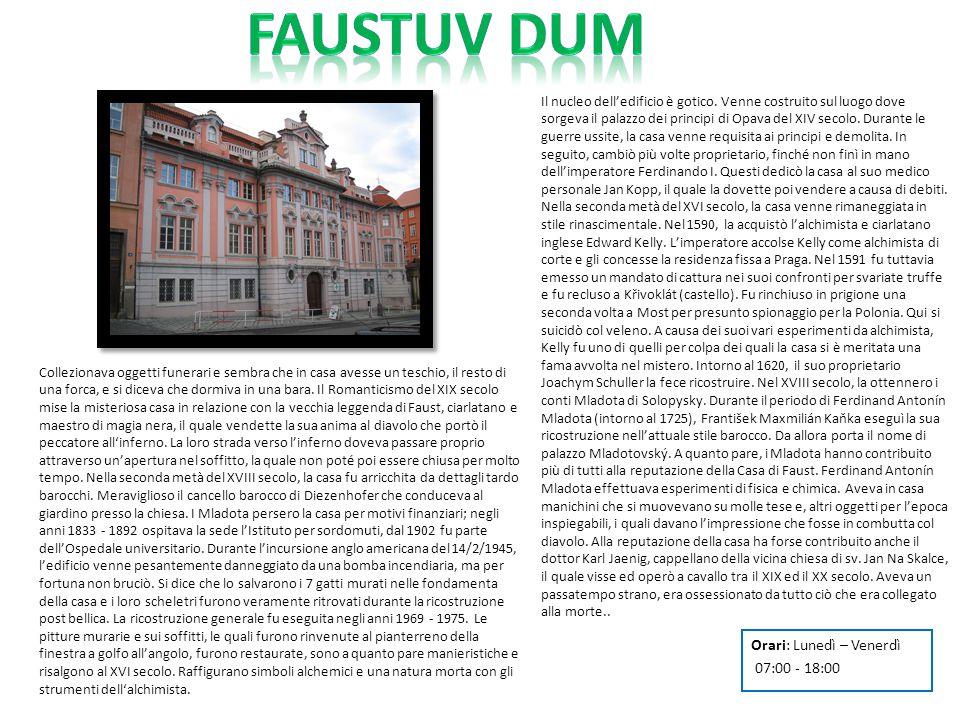 Faustuv dum Orari: Lunedì – Venerdì 07:00 - 18:00