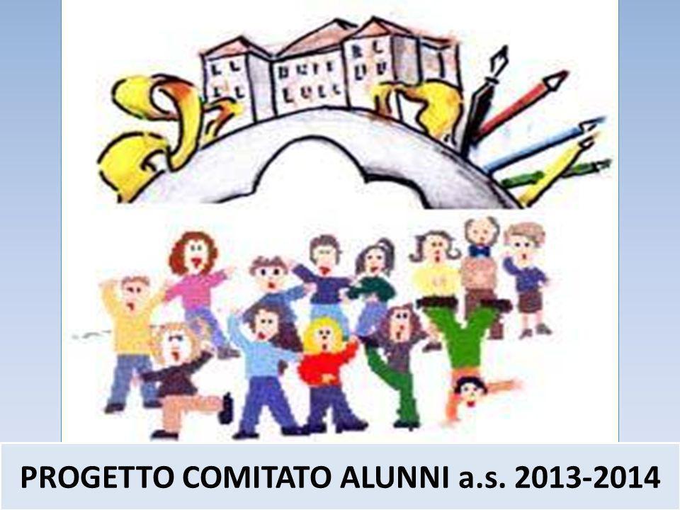 PROGETTO COMITATO ALUNNI a.s. 2013-2014