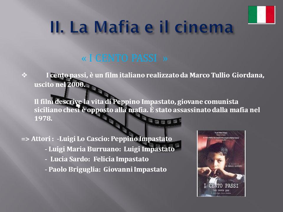 II. La Mafia e il cinema « I CENTO PASSI »
