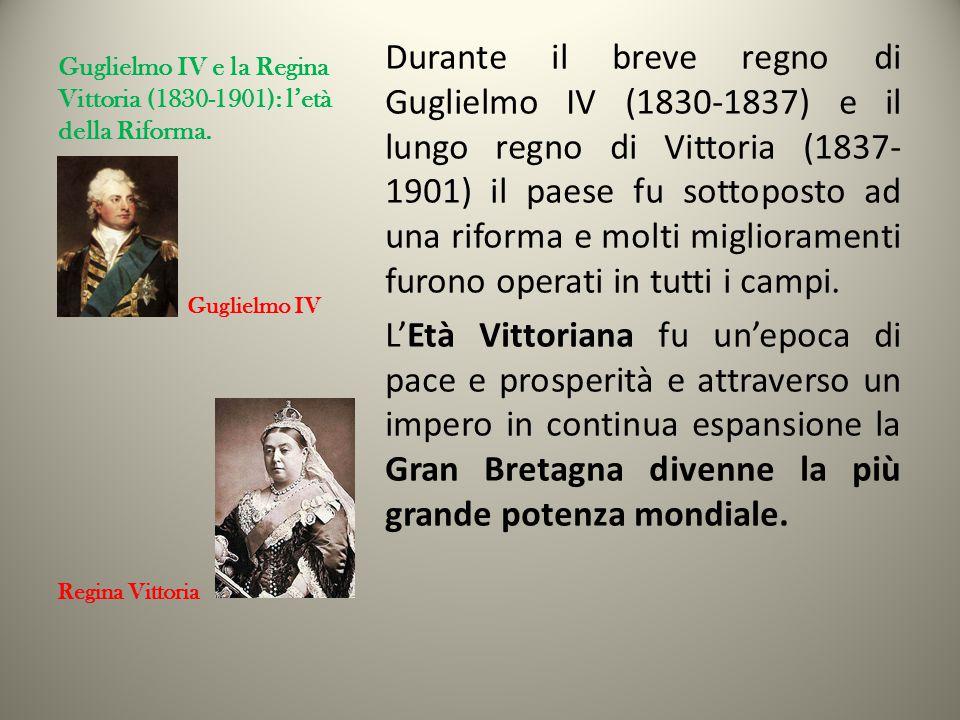 Guglielmo IV e la Regina Vittoria (1830-1901): l'età della Riforma.