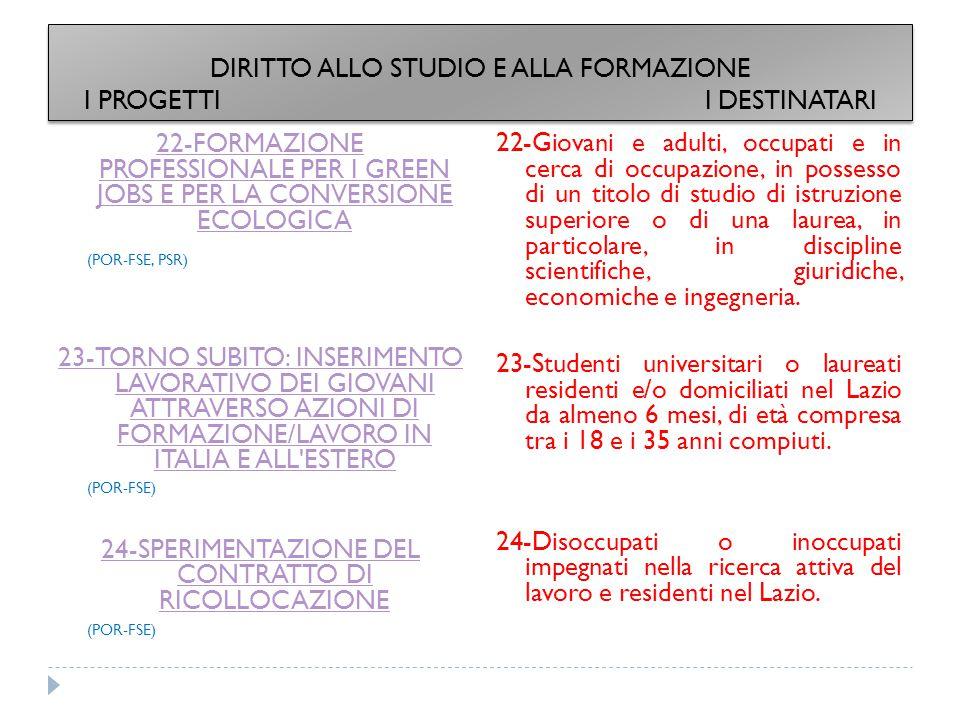 DIRITTO ALLO STUDIO E ALLA FORMAZIONE I PROGETTI I DESTINATARI