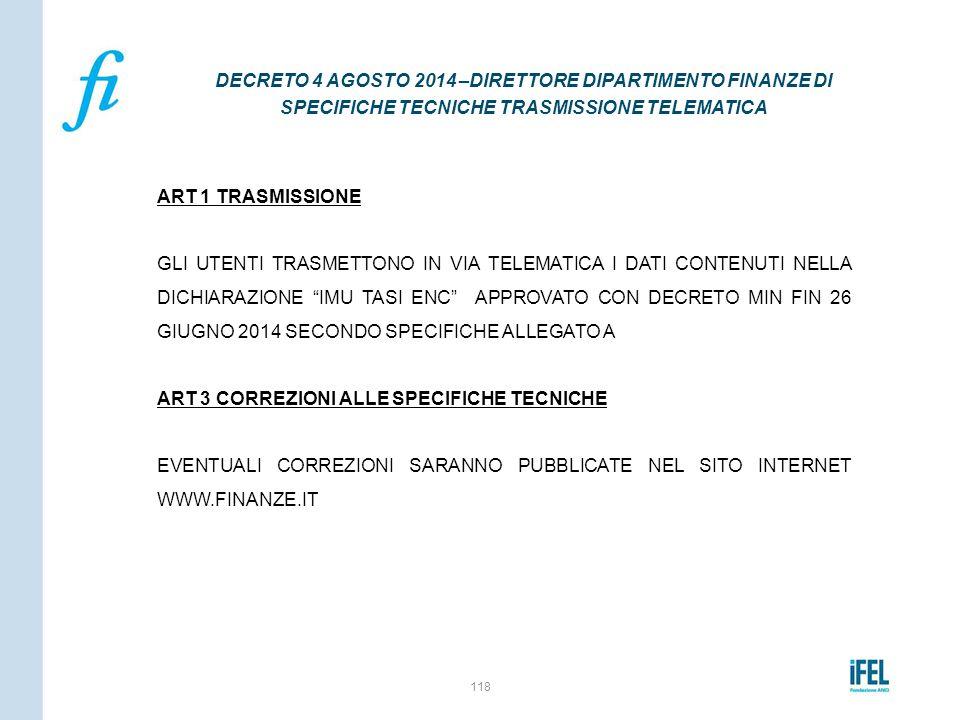 DECRETO 4 AGOSTO 2014 –DIRETTORE DIPARTIMENTO FINANZE DI SPECIFICHE TECNICHE TRASMISSIONE TELEMATICA
