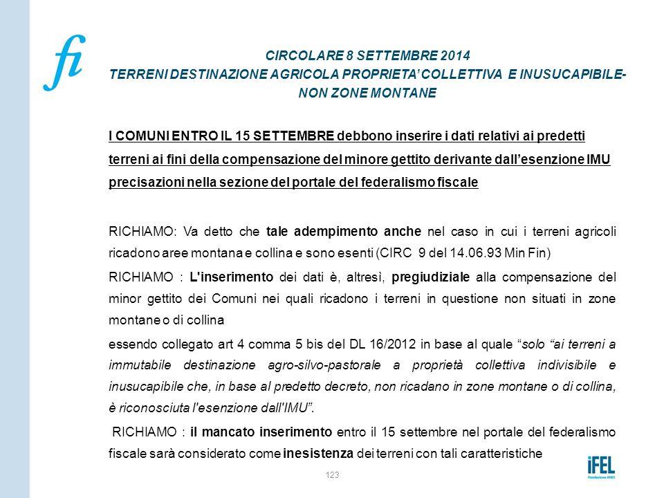 CIRCOLARE 8 SETTEMBRE 2014 TERRENI DESTINAZIONE AGRICOLA PROPRIETA' COLLETTIVA E INUSUCAPIBILE- NON ZONE MONTANE