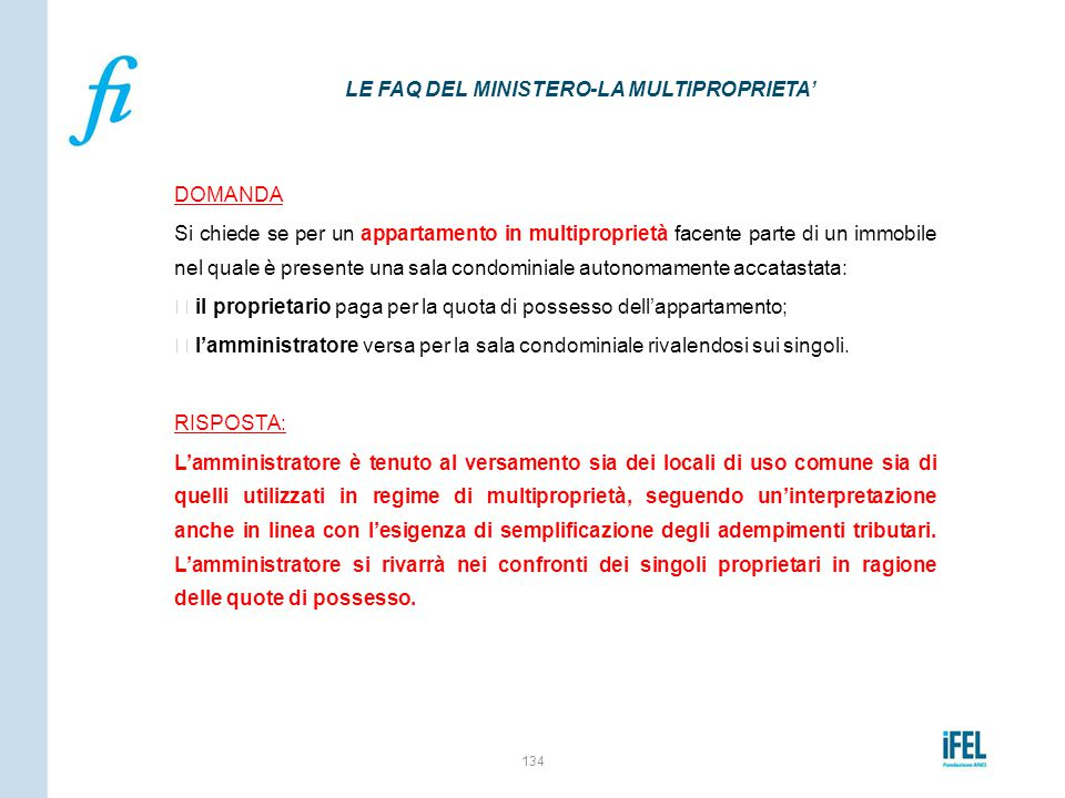LE FAQ DEL MINISTERO-LA MULTIPROPRIETA'