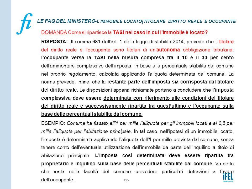 LE FAQ DEL MINISTERO-L'IMMOBILE LOCATO(TITOLARE DIRITTO REALE E OCCUPANTE
