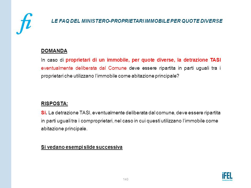 LE FAQ DEL MINISTERO-PROPRIETARI IMMOBILE PER QUOTE DIVERSE