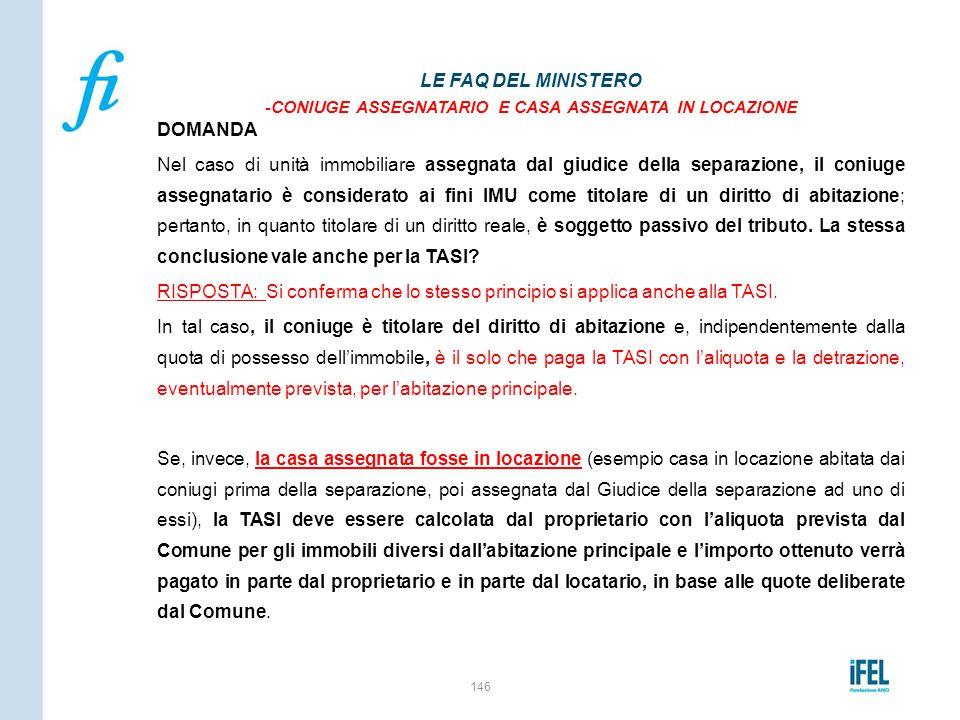 LE FAQ DEL MINISTERO -CONIUGE ASSEGNATARIO E CASA ASSEGNATA IN LOCAZIONE