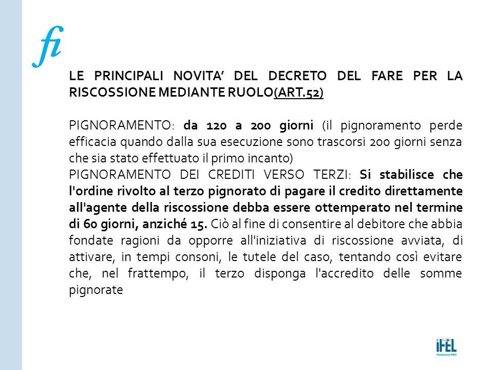 LE PRINCIPALI NOVITA' DEL DECRETO DEL FARE PER LA RISCOSSIONE MEDIANTE RUOLO(ART.52)
