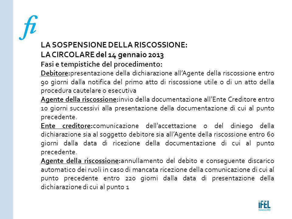 LA SOSPENSIONE DELLA RISCOSSIONE: LA CIRCOLARE del 14 gennaio 2013
