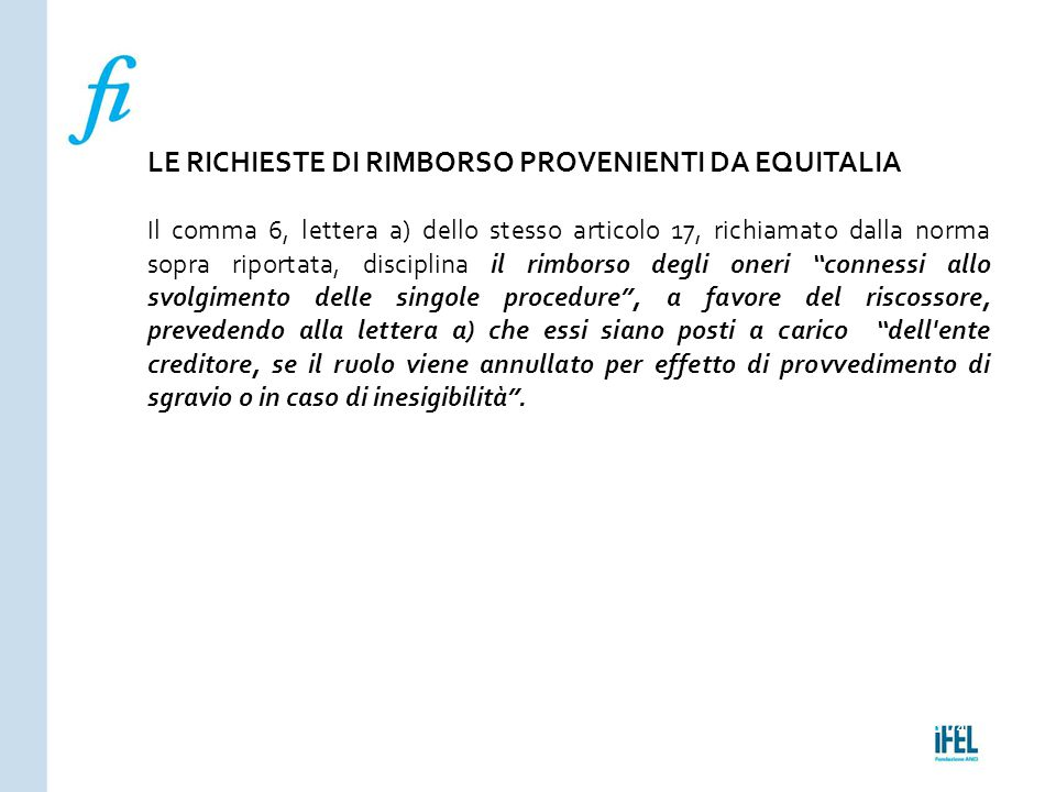 LE RICHIESTE DI RIMBORSO PROVENIENTI DA EQUITALIA