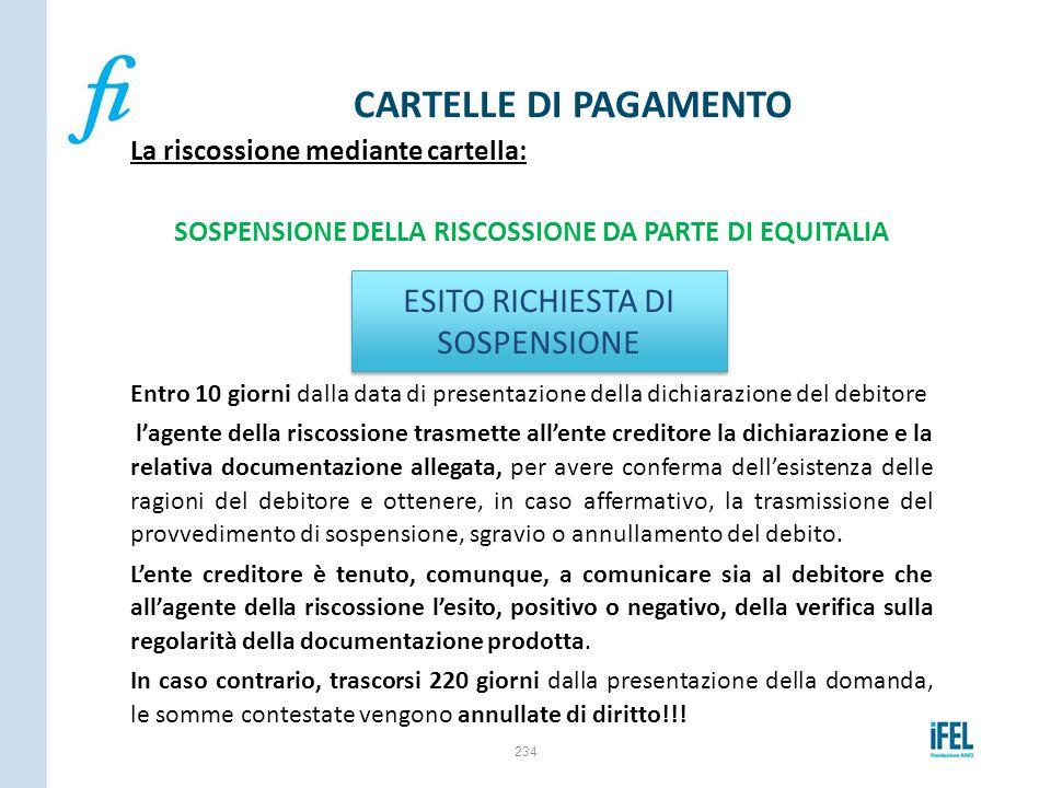 SOSPENSIONE DELLA RISCOSSIONE DA PARTE DI EQUITALIA