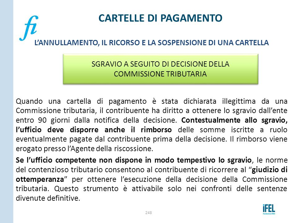 SGRAVIO A SEGUITO DI DECISIONE DELLA COMMISSIONE TRIBUTARIA