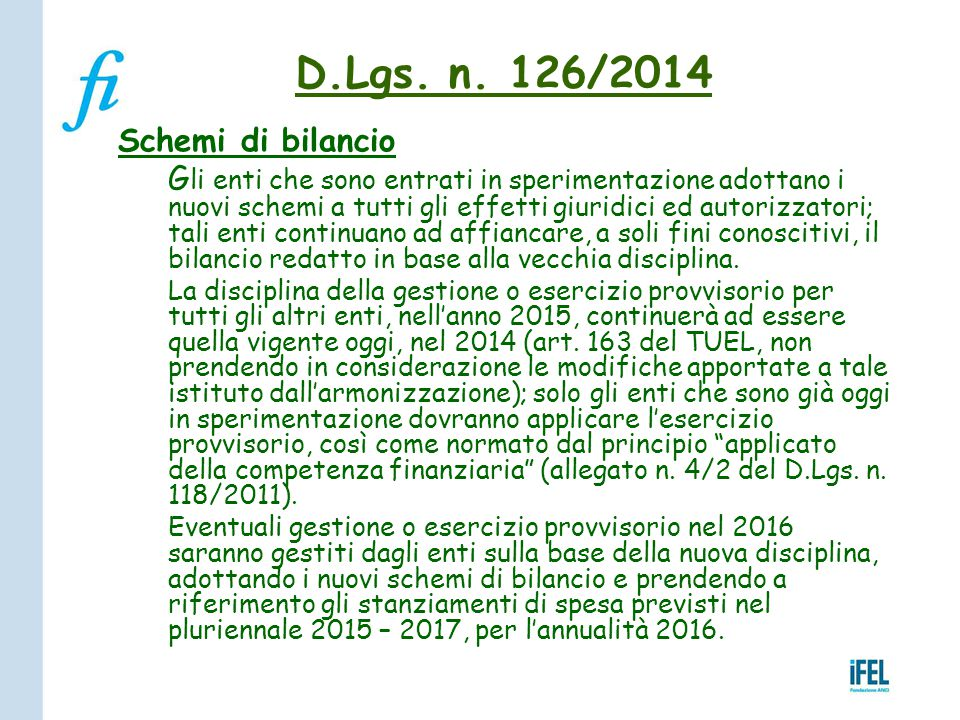 D.Lgs. n. 126/2014 Schemi di bilancio