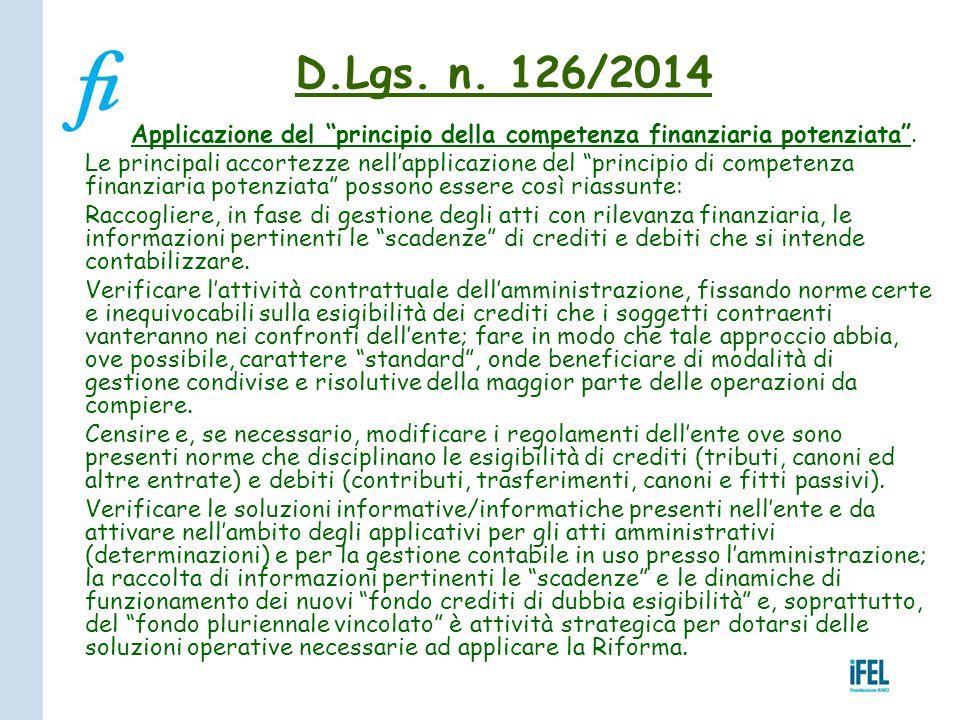 D.Lgs. n. 126/2014 Applicazione del principio della competenza finanziaria potenziata .